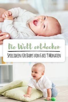 Babys Ab Dem 6 Monat Sind Voll Und Ganz Angekommen Im Hier Und Jetzt Und Gieren Nach Beschaftigung Mit Bildern Baby Fordern Babyspiele Spielideen
