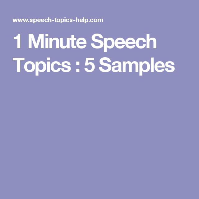 1 Minute Speech Topics : 5 Samples | AVID classroom | Public
