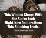 This Woman Sleeps With Her Snake Each Night, Now Doctors Have This Shocking Truth...