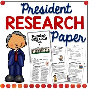 Research Paper Presidents  Language Arts Social Studies And