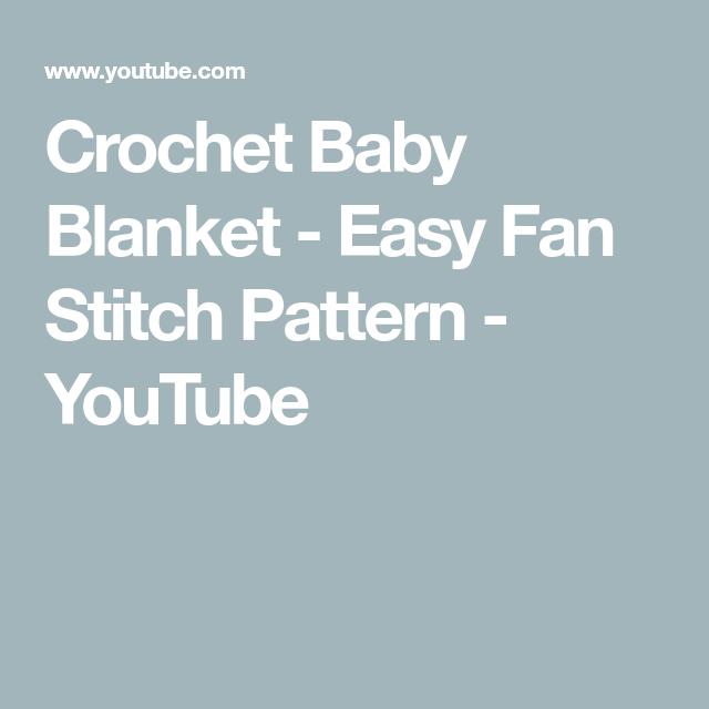 ed16aec10 Crochet Baby Blanket - Easy Fan Stitch Pattern - YouTube