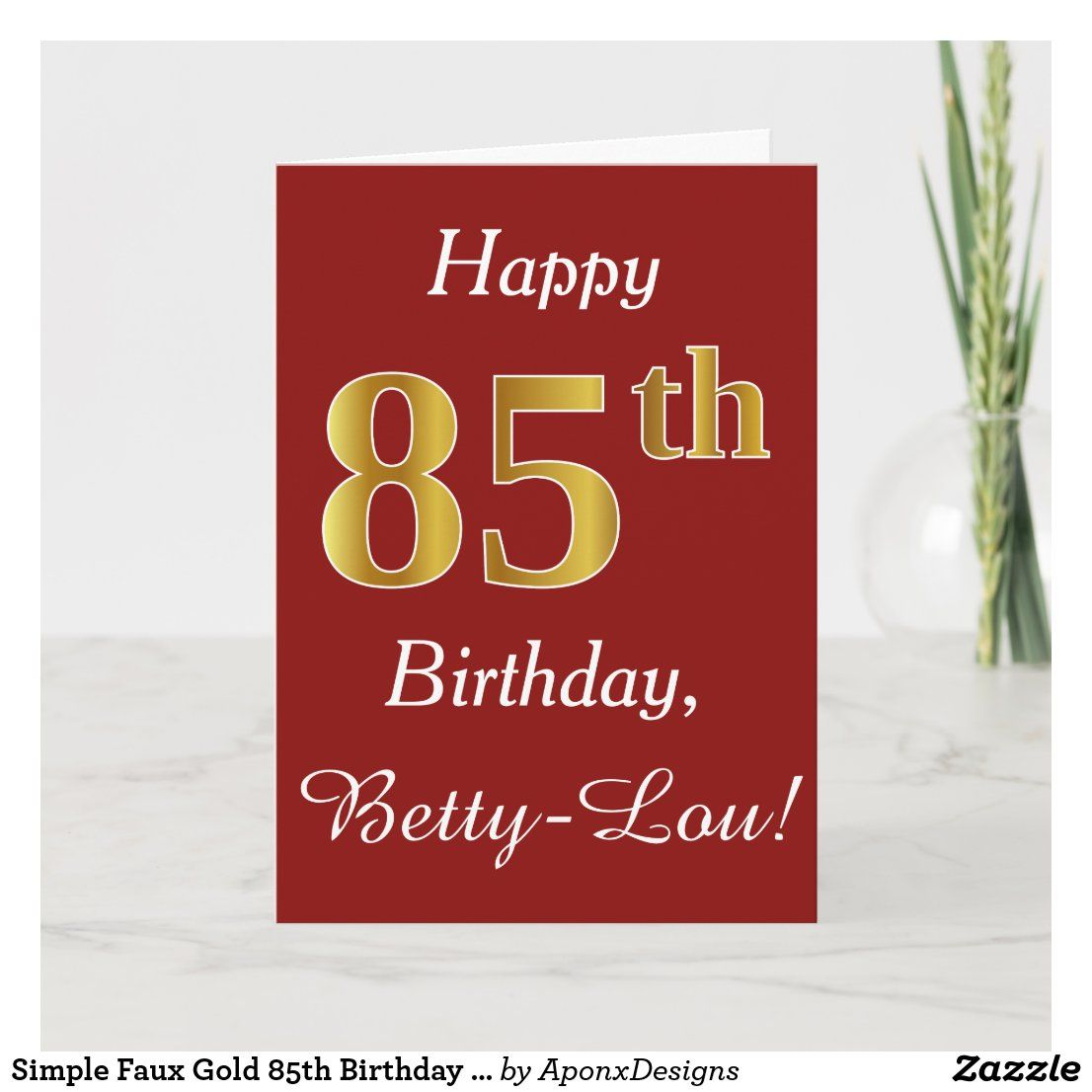 Simple Faux Gold 85th Birthday Custom Name Card Zazzle Com 65th Birthday Simple Birthday Cards 85th Birthday