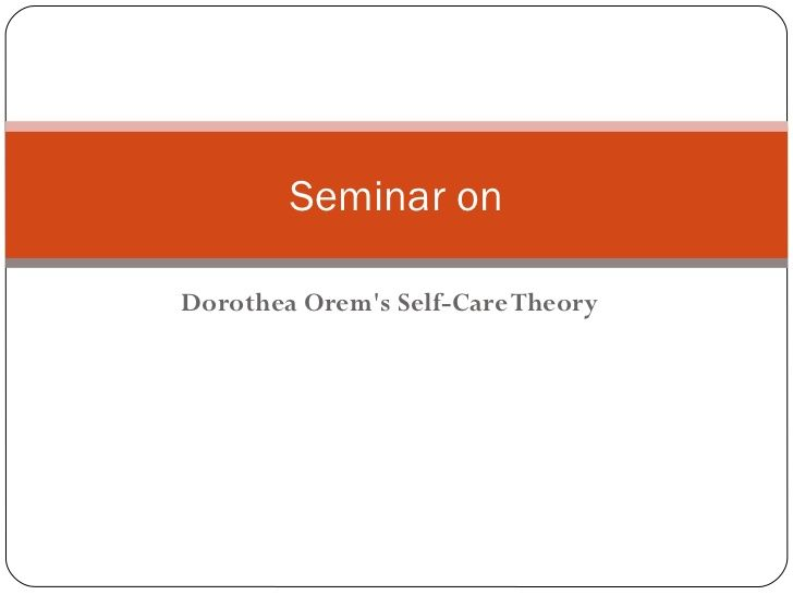 dorothea orem self care deficit theory