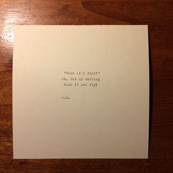 "Erin Hanson Hand Typed Quote On Vinatge Typewriter is part of Dbt quotes - What if I fall "" Oh, but my darling What if you fly  from poet Erin Hanson  For more poetry by Erin Hanson, please visit thepoeticunderground com! handtyped onto a 6x6  piece of cream colored cardstock"
