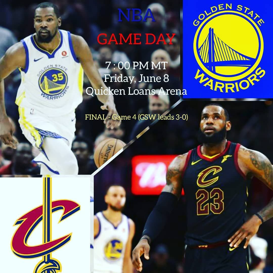 NBA FINALS Friday June 8 Golden State Warriors vs