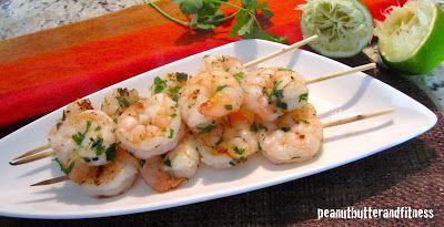 PEANUT BUTTER AND FITNESS: Cilantro Lime Shrimp Kebobs