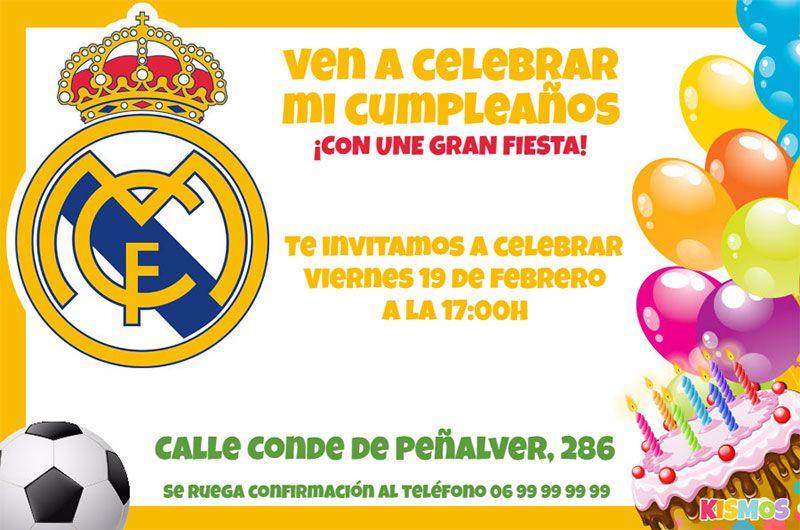 Invitacion De Cumpleanos Real Madrid Gratis Para Personalizar En