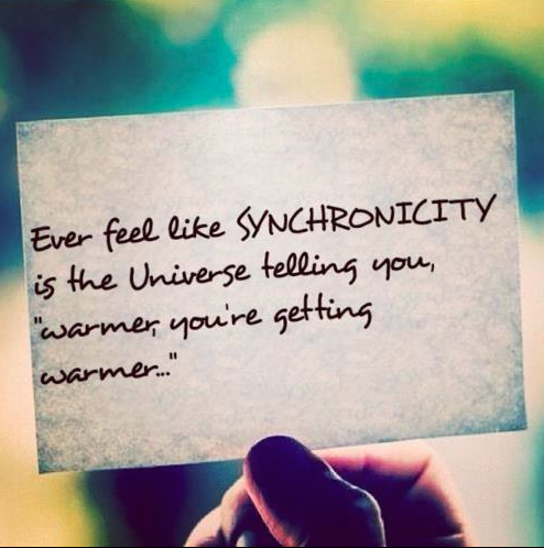 Synchronicity.... happening more and more and all the time!! :))))  Getting Warmer!!