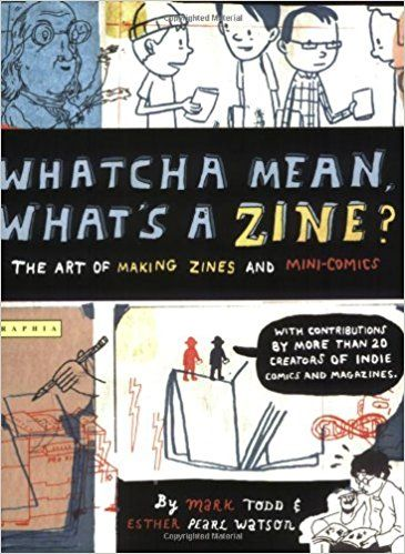 Amazon com: Whatcha Mean, What's a Zine? (0046442563154
