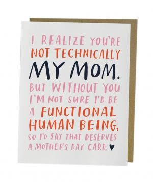 20 Mother S Day Cards That Sum Up Your Feelings Happy Mother Day Quotes Mom Cards Mothers Day Cards