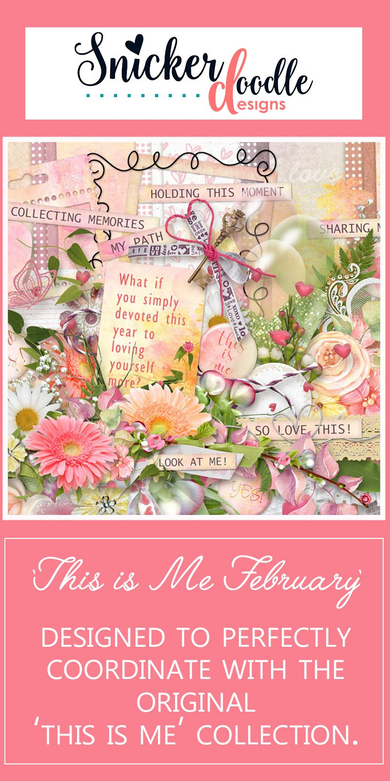 Easily scrap the things that capture your heart and passion, with lovely pastel flowers, vibrant greenery, sparkling hearts and artsy accents. #SnickerdoodleDesigns #digitalscrapbooking #ThisIsMeFeb #TheDigiChick http://www.thedigichick.com/shop/This-is-Me-February.html