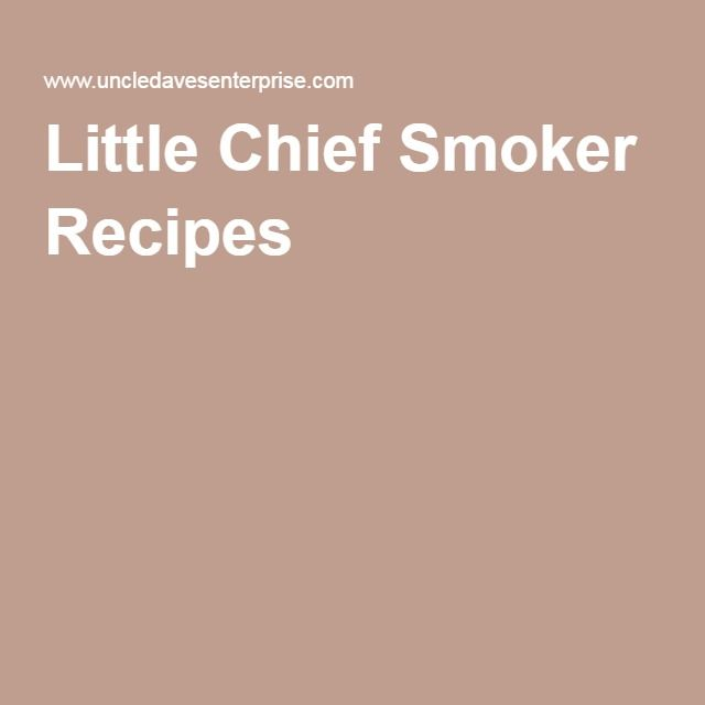 Little Chief Smoker Recipes Recipes To Try In 2018 Pinterest