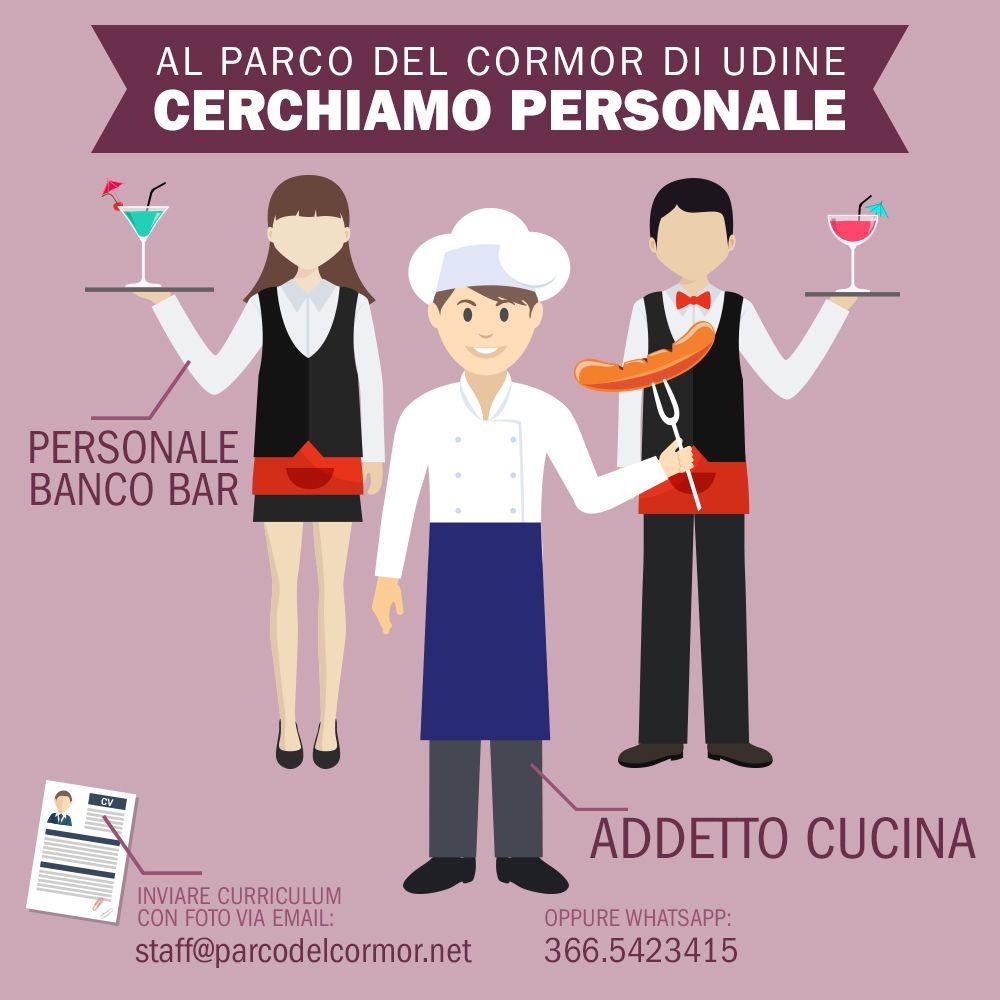 Al Parcodelcormor Di Udine Cerchiamo Addetto A Cucina E Cameriere