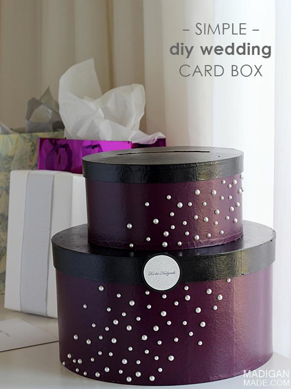 Simple & Elegant DIY Wedding Card Box madigan made
