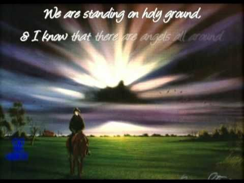 Holy Ground Video W Lyrics Youtube My Favorite Song Ever