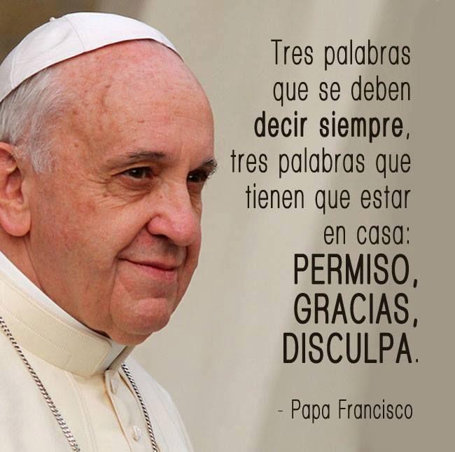 Bienvenida Al Matrimonio Catolico : Frases en imagenes del papa francisco mayo