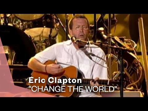 341 Eric Clapton Change The World Live Video Warner Vault Youtube Eric Clapton Change The World Blues Music