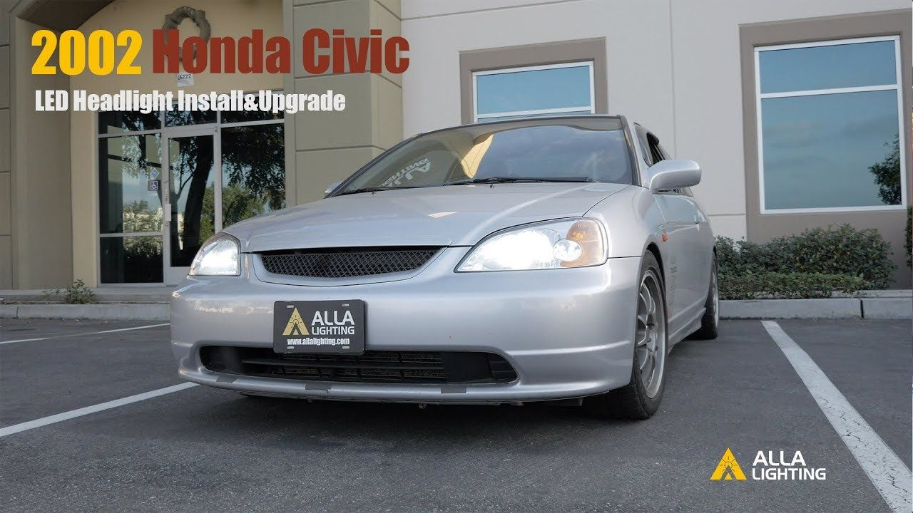 1996 2002 Honda Civic H4 Led Headlight Bulbs Upgrade Install
