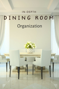 Dining Room Organization In Depth For Your