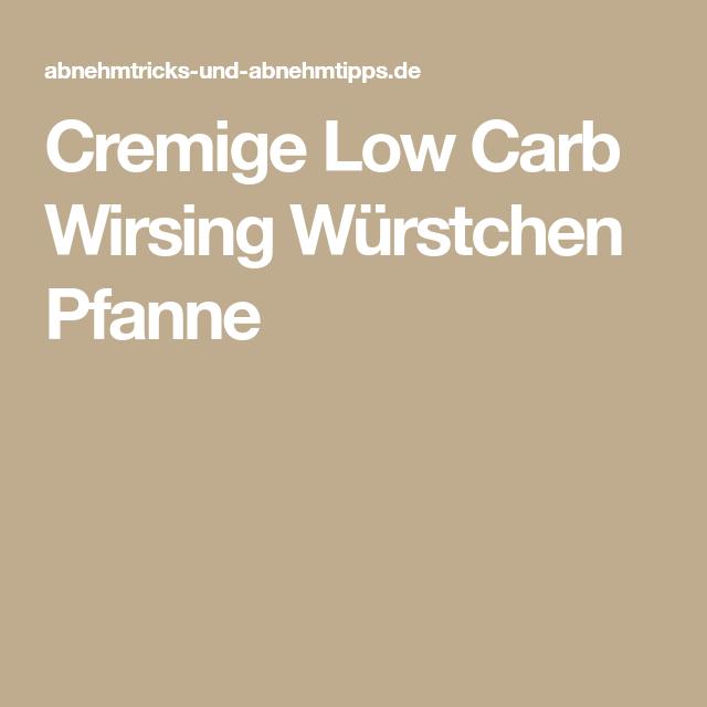Cremige Low Carb Wirsing Würstchen Pfanne