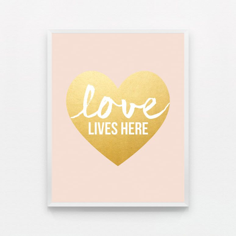 LOVE LIVES HERE - BLUSH PINK AND GOLD 8 x 10 inches. *IMPORTANT NOTE ...