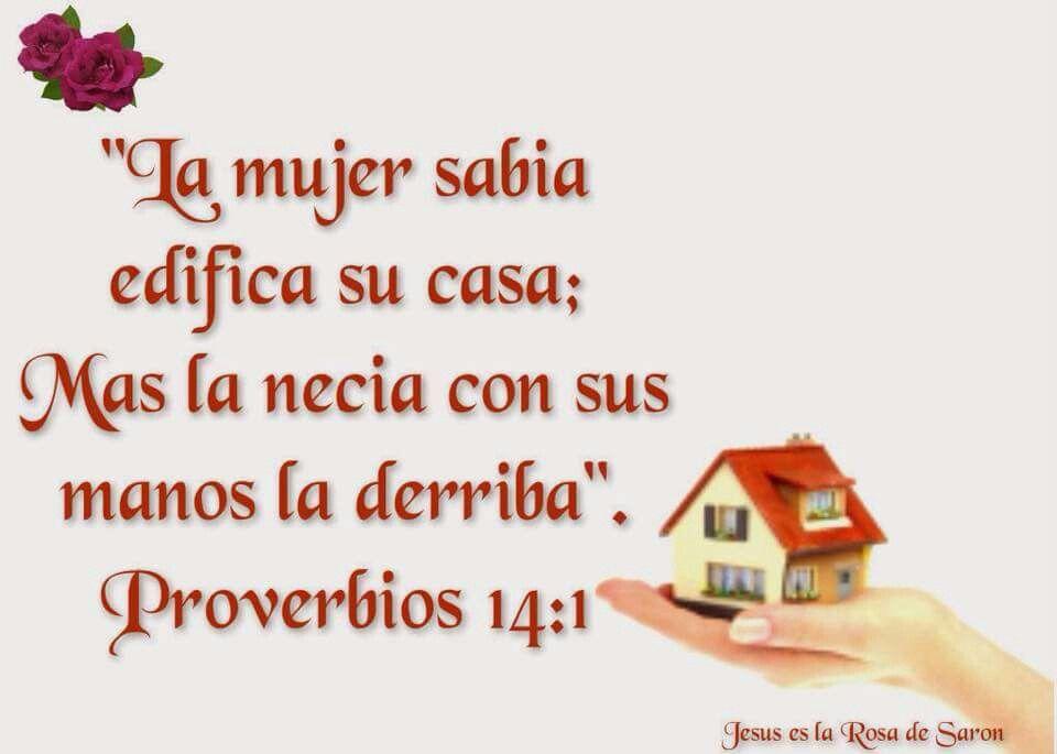 Proverbios 14 1 la mujer sabia edifica su casa mas la - Con las manos en tu casa ...