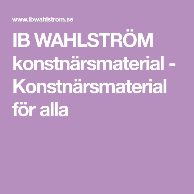 IB WAHLSTRÖM konstnärsmaterial - Konstnärsmaterial för alla ... 178ce06bd6fca