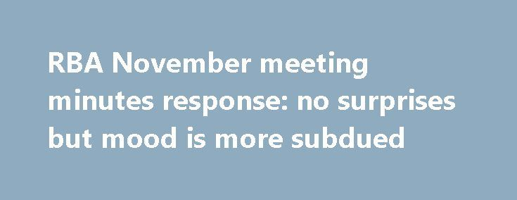 RBA November meeting minutes response no surprises but mood is more