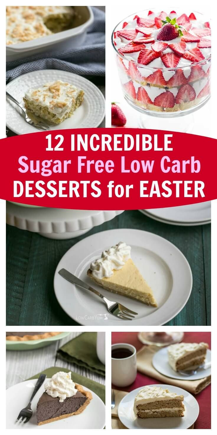 12 Incredible Sugar Free Low Carb Desserts For Easter Sugar Free