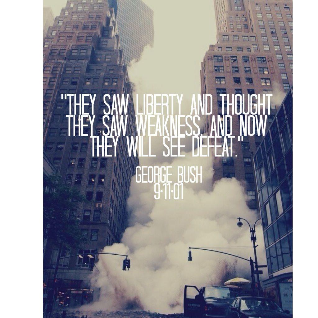bush citater 9/11 George Bush quote | Awesome quotes etc. | Pinterest bush citater