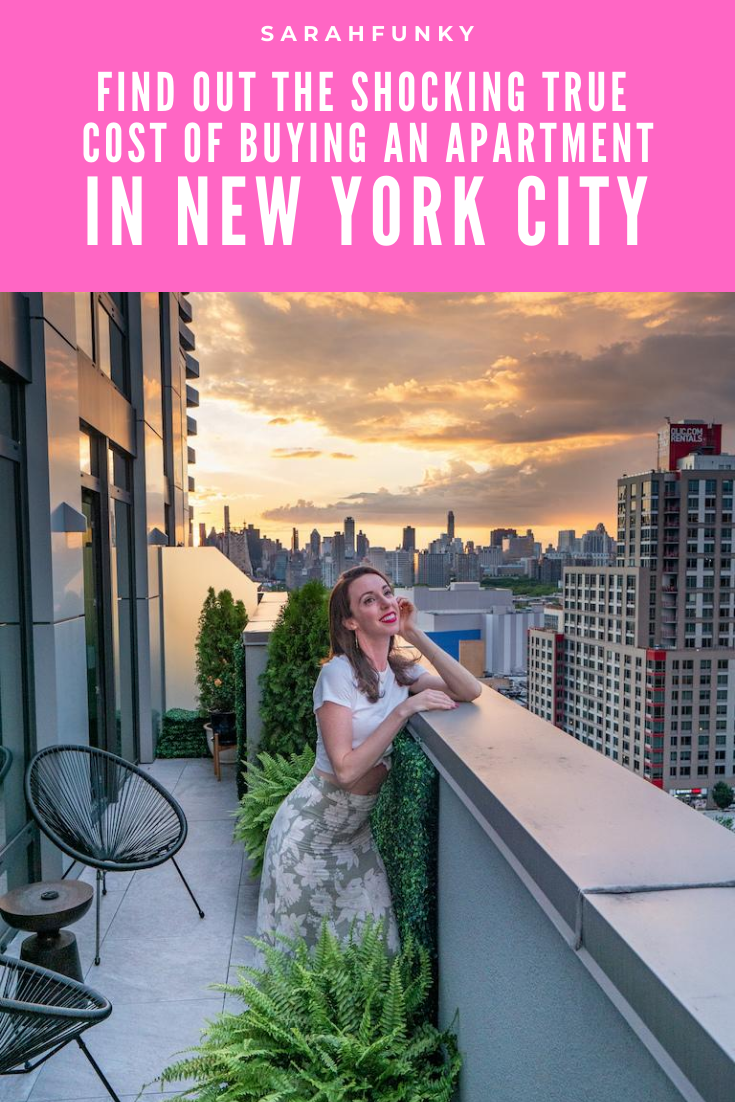 The Shocking True Cost Of Buying An Apartment In Nyc New York City Travel New York City Guide New York City Attractions