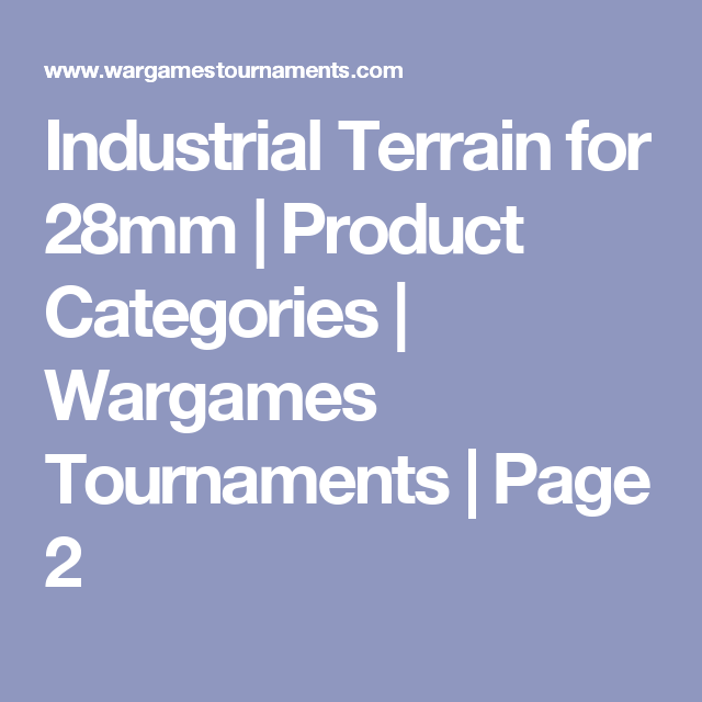 Industrial Terrain for 28mm | Product Categories | Wargames