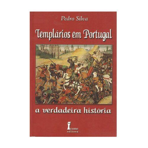 Templarios Em Portugal A Verdadeira Historia Historias