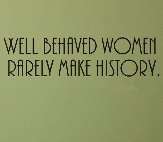 Well Behaved Women Rarely Make History wall decal removable   Etsy