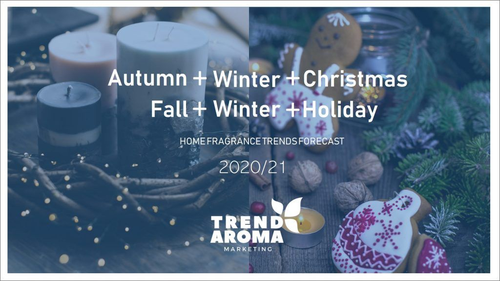 2020 2021 Winter Forecast.Coming Soon Home Fragrance Trends Forecast Autumn Winter