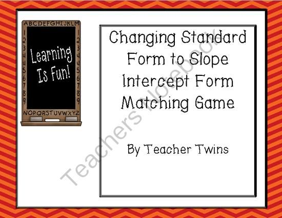 Changing Standard Form To Slope Intercept Form Matching Game From