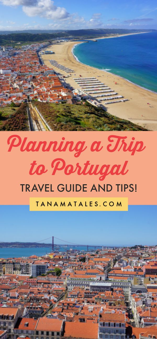 Planning a Trip to Portugal: Travel Guide and Tips - Tanama Tales
