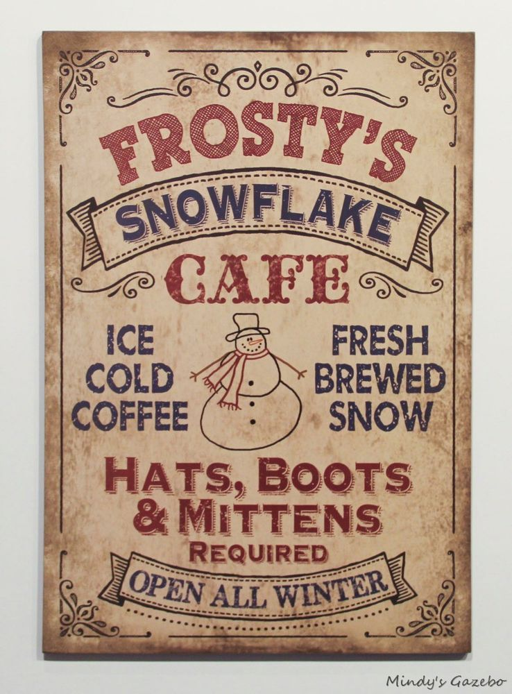 Vintage Snowman FROSTY'S SNOWFLAKE CAFE Primitive Winter Christmas home decor #CreativeTouch