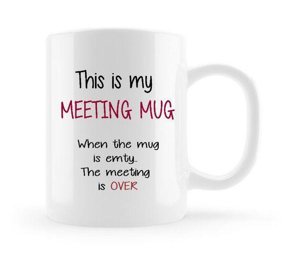 24623984113 Meeting Mug - Personalised Coworker gift - Funny Coffee mug for work - Boss  Mug - Sarcastic Tea Mug - Funny Mugs - Christmas gifts