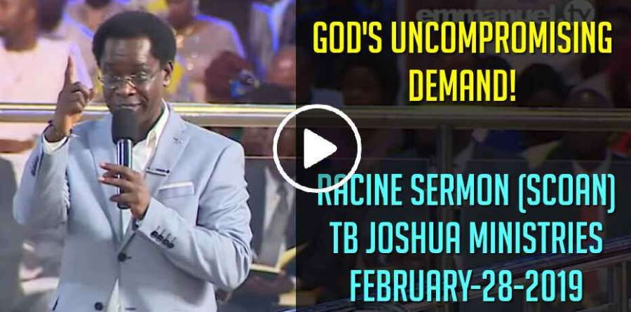 GOD'S UNCOMPROMISING DEMAND!!! | T B Joshua Sermons | Emmanuel tv