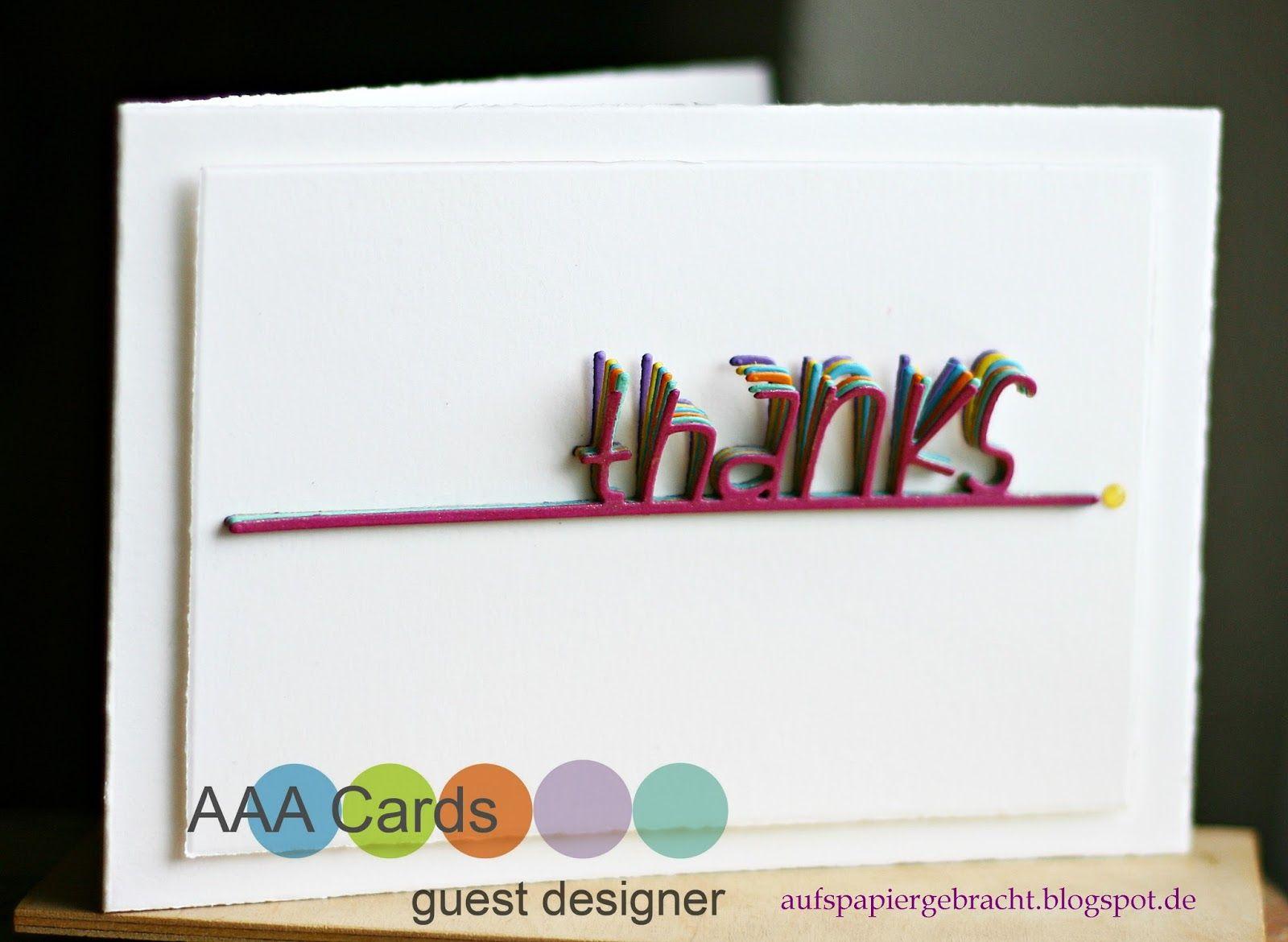 Hallo Ihr Lieben,     heute darf ich euch meine Karte als GD für die AAA Cards  zeigen. Vor einiger Zeit habe ich mit dieser Karte ...