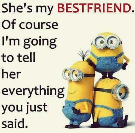Yep Yep My Guy Best Friend Too Friends Quotes Funny Funny Minion Quotes Friendship Day Quotes