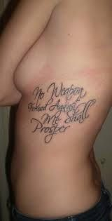 No Weapon Formed Against Me Shall Prosper Tattoo Bible Verse