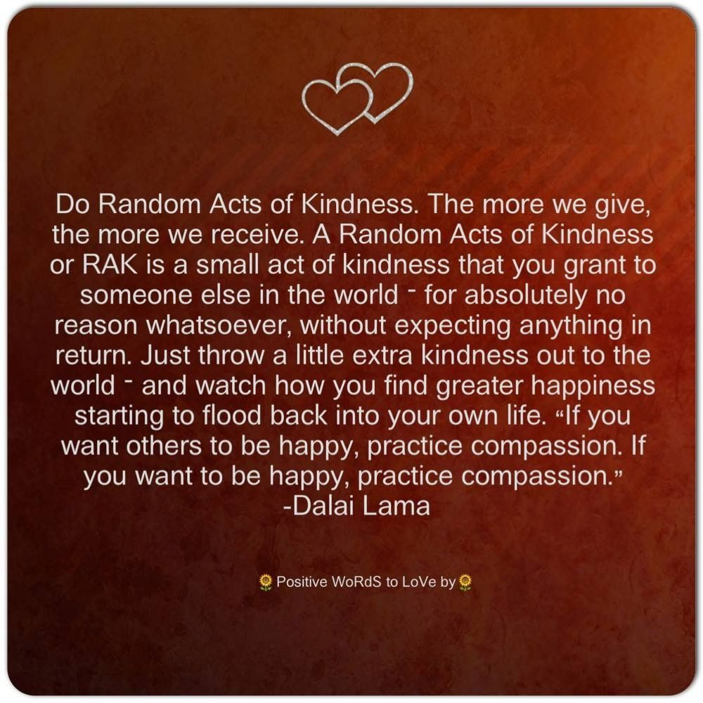40th Birthday Random Acts Of Kindness: Dalai Lama And, Be Prepared So You Can Do Purposeful Acts