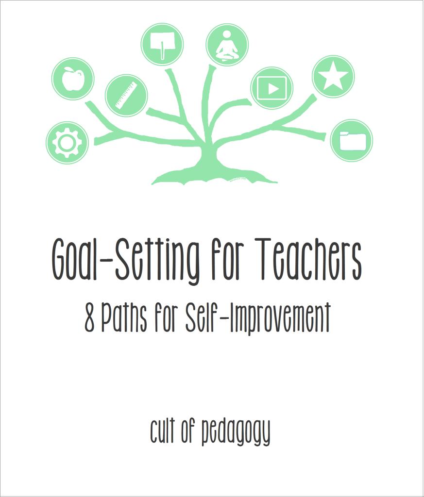 Goal-Setting for Teachers: 8 Paths for Self-Improvement