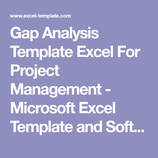 Gap Analysis Template Excel For Project Management  Microsoft