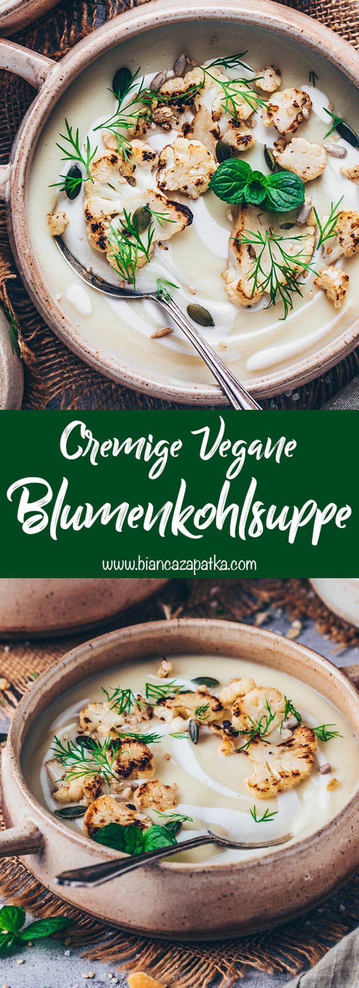 Photo of Creamy Cauliflower Soup | Vegan & Simple – Bianca Zapatka | recipes