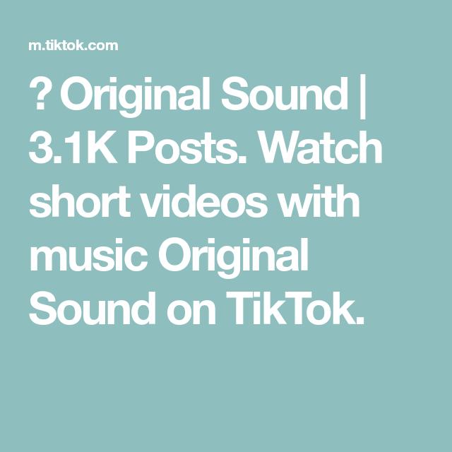 Original Sound 3 1k Posts Watch Short Videos With Music Original Sound On Tiktok The Originals Music Do Music