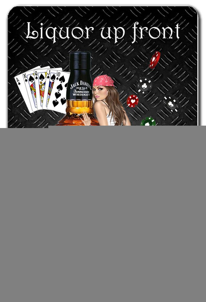 Liquor up front poker in the rear bar sign free