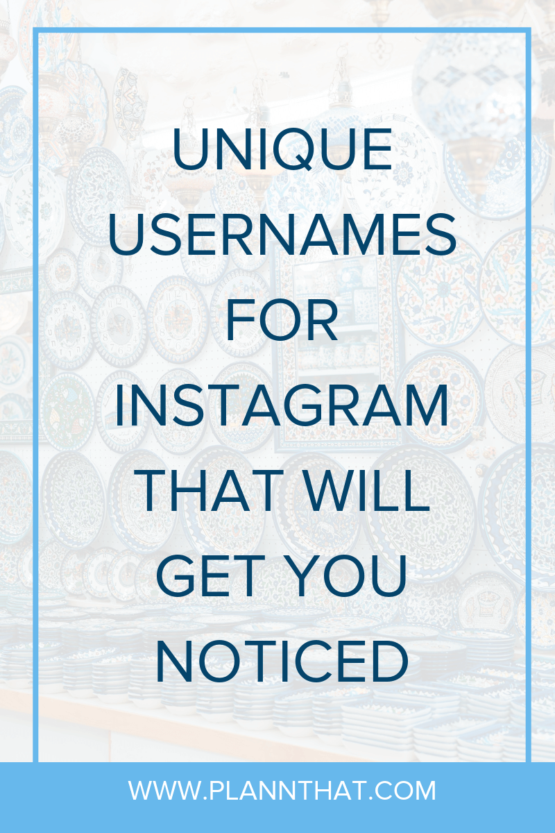 20 Unique Usernames For Instagram That Will Get You Noticed In 2021 Plann Name For Instagram Usernames For Instagram Good Instagram Names